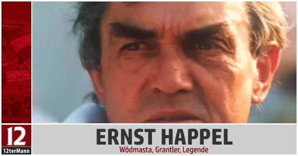 Wödmasta, Grantler, Legende – Portrait von Ernst Happel