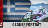 GEGNERPORTRÄT: Griechenland – Der überraschende und gefallene Europameister