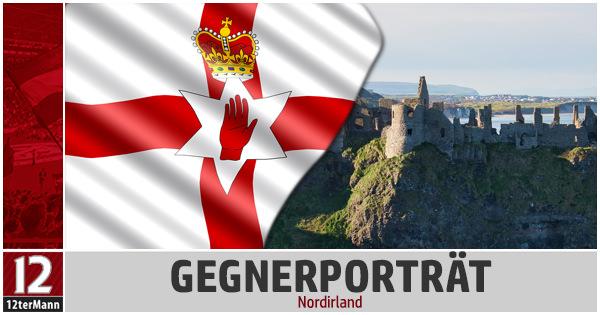 Gegner-Porträt und Bilanz: Nordirland