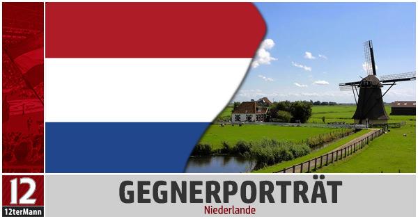 Gegnerportrait Niederlande: Der schlafende Riese erwacht