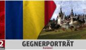 GEGNERPORTRÄT: Rumänien – Der einstige Glanz ist verblasst