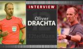 """Oliver Drachta: """"Technische Hilfsmittel werden zu 99% kommen."""""""