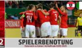 Spielerbenotung: Österreich scheidet mit erhobenem Haupt aus der EM